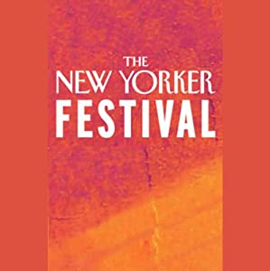 The New Yorker Festival - Tessa Hadley and Tobias Wolff Speech
