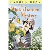 Winter Garden Mystery (Daisy Dalrymple) by Dunn, Carola 1st (first) Thus Edition (2009) Carola Dunn