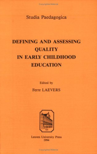 Defining and Assessing Quality in Early Childhood Education (Studia Paedagogica)