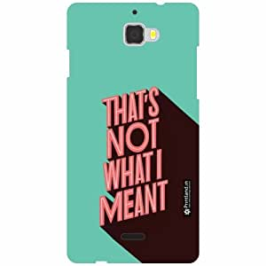 Coolpad Dazen 1 Back Cover - That'S Not What I Meant Designer Cases