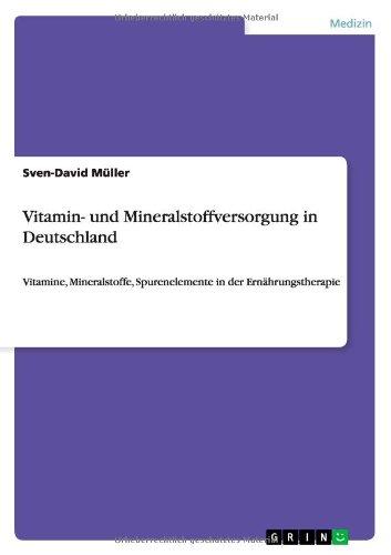 Vitamin- Und Mineralstoffversorgung In Deutschland (German Edition)