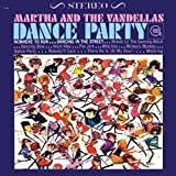 Dance Party [VINYL] Martha & The Vandellas