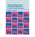 img - for Understanding green consumer behaviour: a qualitative cognitive approach book / textbook / text book