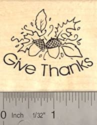 Thanksgiving Rubber Stamp Give Thanks Acorn