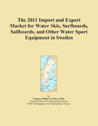 The 2011 Import and Export Market for Water Skis, Surfboards, Sailboards, and Other Water Sport Equipment in Sweden