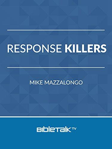 Response Killers