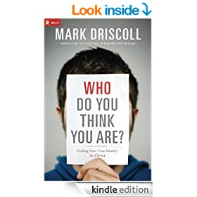 Who Do You Think You Are?: Finding Your True Identity in Christ