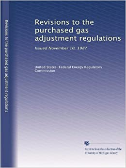 Revisions to the purchased gas adjustment regulations issued november 10 1987 united states - Grillplaat gas b ruleurs ...