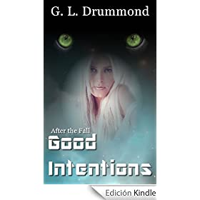 Good Intentions (After the Fall #5)