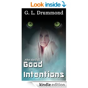 Good Intentions (After the Fall Book 5)