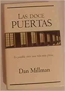 Las Doce Puertas (Spanish and French Edition): Dan Millman