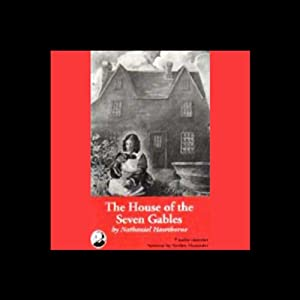 The House of Seven Gables | [Nathaniel Hawthorne]