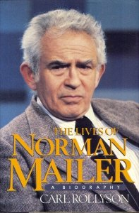 Image for The Lives of Norman Mailer: A Biography