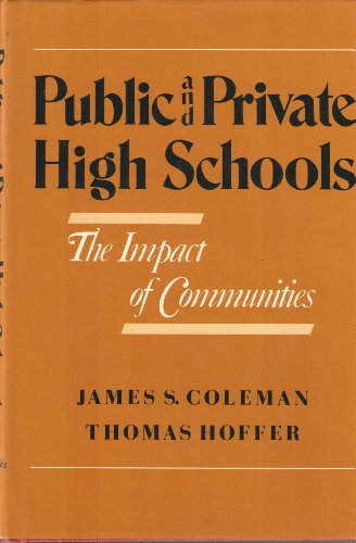 Public and Private High Schools: The Impact of Communities