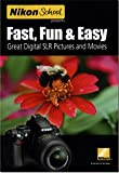 Nikon School DVD - Fast - Fun - & Easy Great Digital SLR Pictures for D3000 & D5000 Camera