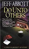 Do Unto Others (0345389484) by Abbott, Jeff