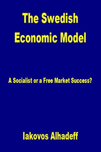 The Swedish Economic Model: A socialist or a free market success?