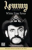 Lemmy - White Line Fever: Die Autobiographie (German Edition)