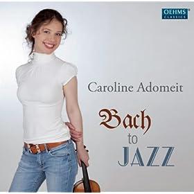 Violin Partita No. 3 in E Major, BWV 1006 (arr. C. Adomeit): I. Preludio