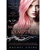 Rachel Caine THE MORGANVILLE VAMPIRES: FADE OUT AND KISS OF DEATH (MORGANVILLE VAMPIRES COLLECTIONS #04) BY (Author)Caine, Rachel[Paperback]Jun-2011