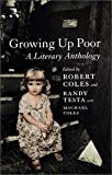 Growing Up Poor - A Literary Anthology