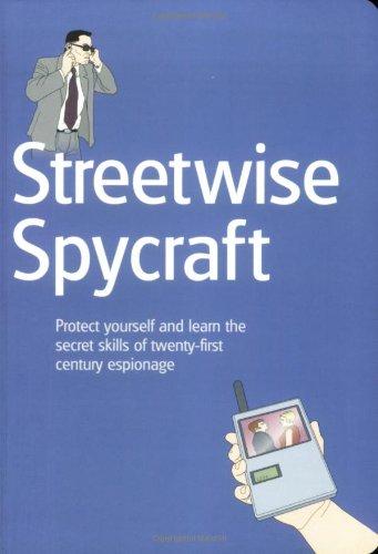 STREET WISE SPYCRAFT PBK