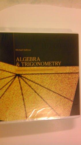 ALGEBRA AND TRIGONOMETRY (Custom Edition for Florida International University)