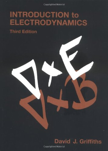 Introduction to Electrodynamics (3rd Edition)