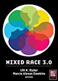 img - for Mixed Race 3.0: Risk and Reward in the Digital Age book / textbook / text book