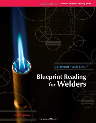 Blueprint Reading for Welders (Blueprint Reading Series)