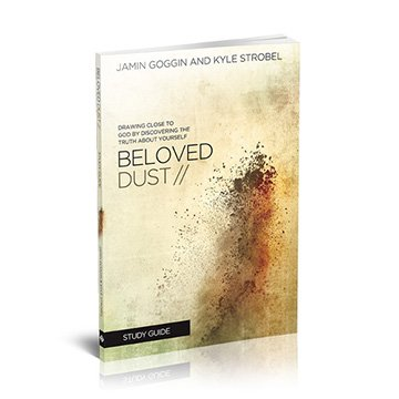 Beloved Dust Study Guide - Drawing Close to God by Discovering the Truth About Yourself (Drawing Close To God compare prices)