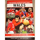 ESSENTIAL HISTORY OF RUGBY UNION. WALES