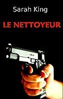 Le Nettoyeur (Les enqu�tes d'Olivia Kasner t. 6)
