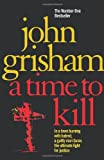 John Grisham A Time To Kill