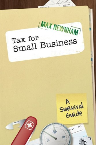 Tax For Small Business: A Survival Guide