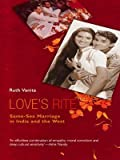 img - for Love's Rite: Same Sex Marriage in India book / textbook / text book