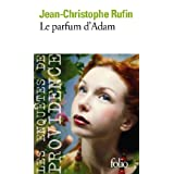 Le parfum d&#39;Adampar Jean-Christophe Rufin