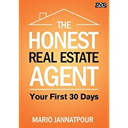 The Honest Real Estate Agent: Your First 30 Days