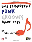 Chris Matheos Bass Fingerstyle Funk Grooves Made Easy