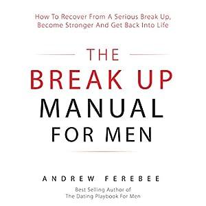The Break Up Manual for Men Audiobook