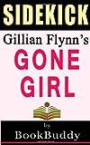 Gone Girl: by Gillian Flynn -- Sidekick