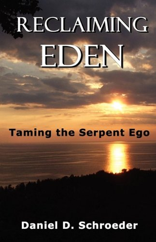 Reclaiming Eden: Taming the Serpent Ego
