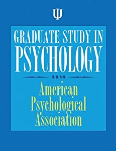 Graduate Study in Psychology, 2014 Edition