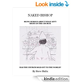 Naked Bishop: Being serious about what ain't right in the Church (Has the Church sold out to the World?)