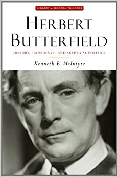 herbert butterfield essay Sir herbert butterfield died in late july, 1979 sir herbert, long a pre-eminent expositor of the history of ideas and of historiography, especially in diplomatic history, exerted a major influence on anglo-american scholarship.