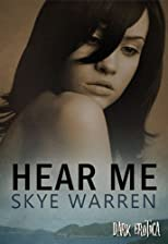 Hear Me (Dark Erotica)