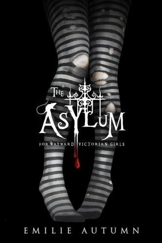The Asylum for Wayward Victorian Girls (Tapa Blanda)