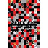 img - for Radiohead and the Resistant Concept Album: How to Disappear Completely (Profiles in Popular Music) [Paperback] [2010] Marianne Tatom Letts book / textbook / text book