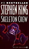 Skeleton Crew (0808571524) by King, Stephen