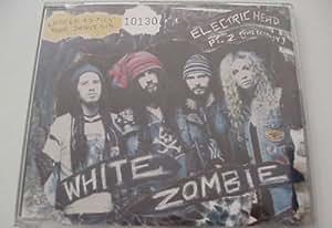 White Zombie Electric Head Pt 2 The Ecstasy Tour